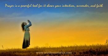 prayerisapowerfultoolforitshowsyourintentionsurrenderandfaith.jpg